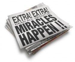 Extra! Extra! Miracles Happen