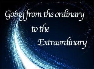 Ordinary-to-extraordinary