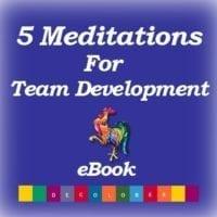 5 Meditations for team development
