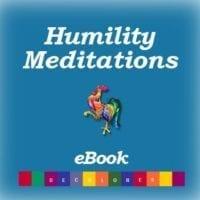 Humility Meditations