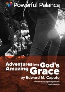 Adventures in Grace